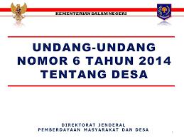 UNDANG-UNDANG NO 6 TAHUN 2014 TENTANG  DESA